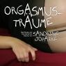 Orgasmusträume. Zwei Frauen und Ihre Geheimen Träume Sandrine Jopaire